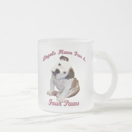 Bulldogs Have Fur & Paws Frosted Glass Coffee Mug