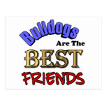 Bulldogs Make The Best Friends Postcards