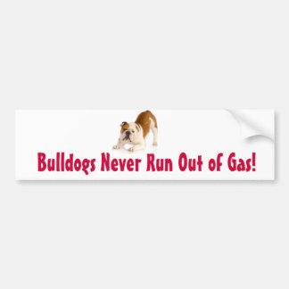 Bulldogs Never Run Out of Gas Bumper Sticker