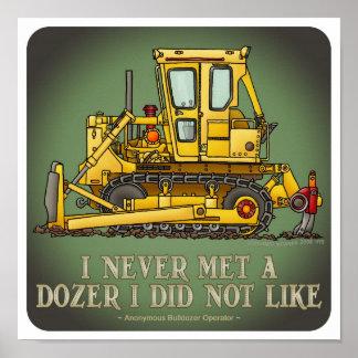 Bulldozer Dozer Operator Quote Poster