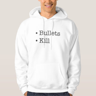 Bullets Kill hoodie