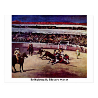 Bullfighting By Edouard Manet Postcard