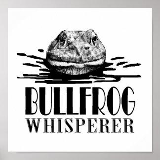 Bullfrog Whisperer Funny Frog Hunter Poster