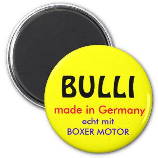 BULLI, made en Germany con BOXEADOR MOTOR, genuina Imán Redondo 5 Cm