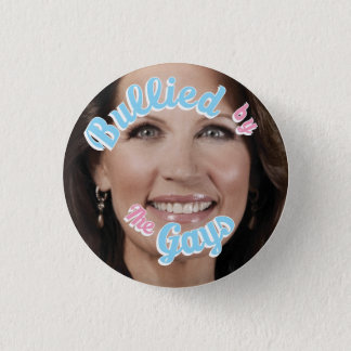Bullied By The Gays Pinback Button