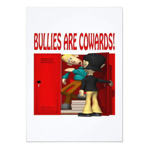 Bullies Are Cowards 5x7 Paper Invitation Card