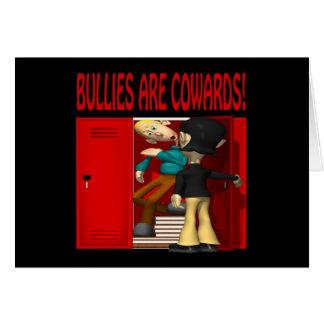 Bullies Are Cowards Card
