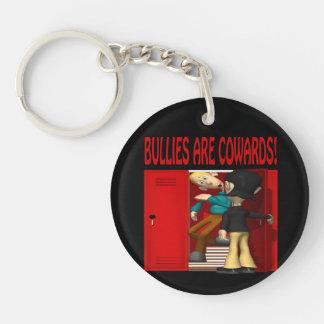 Bullies Are Cowards Keychain