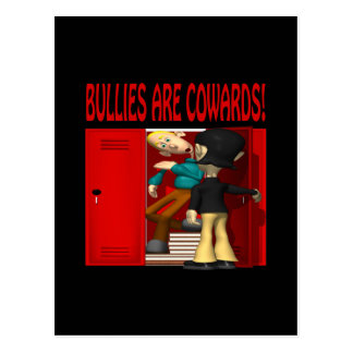 Bullies Are Cowards Post Card