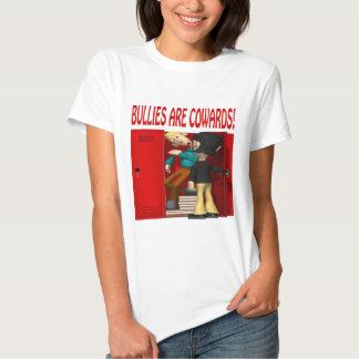 Bullies Are Cowards T-Shirt