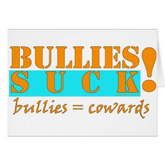 BULLIES COWARDS CARD