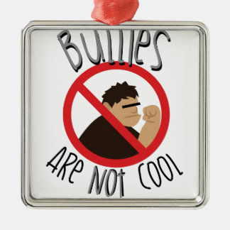 Bullies Not Cool Square Metal Christmas Ornament