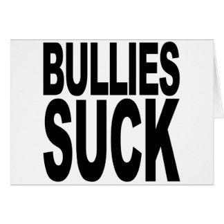 Bullies Suck Card