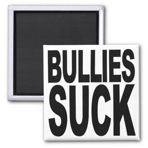Bullies Suck Fridge Magnet