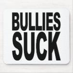 Bullies Suck Mouse Pad