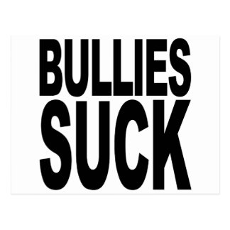 Bullies Suck Postcard