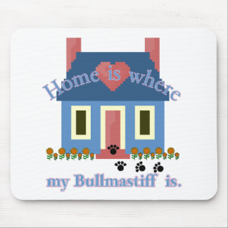 Bullmastiff Home Is Mouse Pad