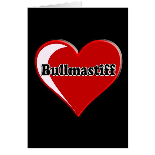 Bullmastiff on Heart for dog lovers Greeting Card