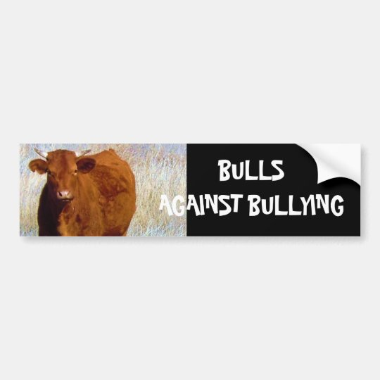 Bulls Against Bullying #10 of 14 Different Bumper Sticker