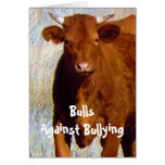 Bulls Against Bullying #4 of 7 Different Greeting Card