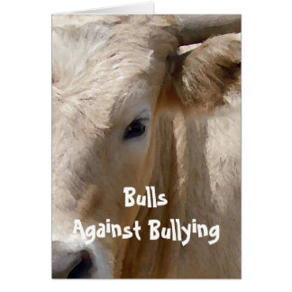 Bulls Against Bullying #5 of 7 Different Greeting Card