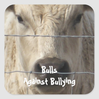 Bulls Against Bullying - Fence - Cowboy Parenting Square Sticker