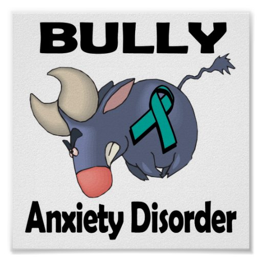 BULLy Anxiety Disorder Poster
