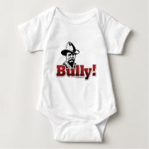 Bully!... Baby Bodysuit