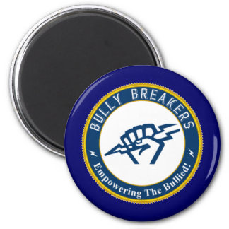 Bully Breaker Official Merchandise 2 Inch Round Magnet