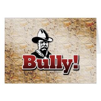 Bully!... Card