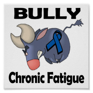 BULLy Chronic Fatigue Poster