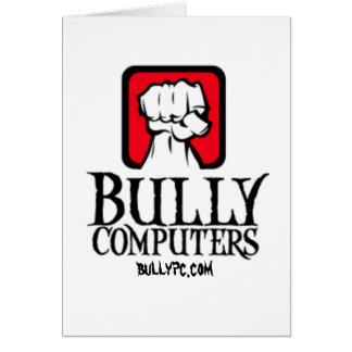 Bully Computers Card