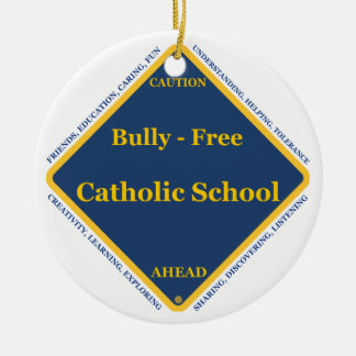 Bully - Free Catholic School Double-Sided Ceramic Round Christmas Ornament