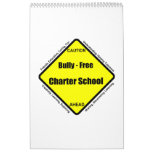 Bully - Free Charter School Calendar