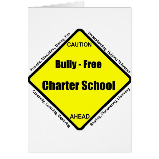 Bully - Free Charter School Card