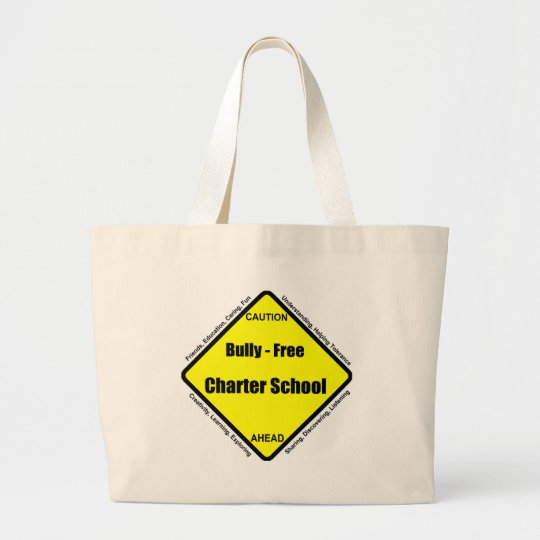 Bully - Free Charter School Large Tote Bag