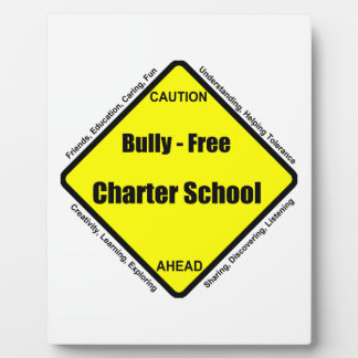 Bully - Free Charter School Plaque