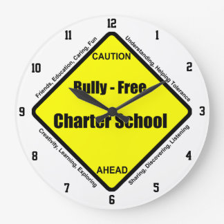 Bully - Free Charter School Wall Clock