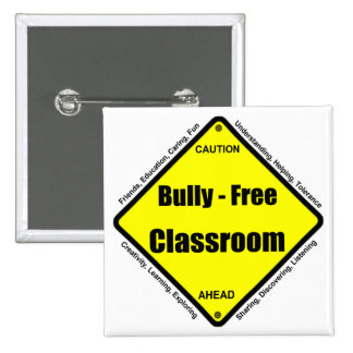 Bully - Free Classroom Button
