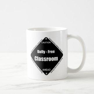 Bully - Free Classroom Coffee Mug