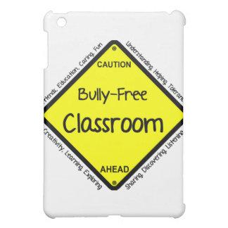 Bully Free Classroom Cover For The iPad Mini