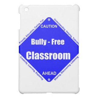 Bully - Free Classroom Cover For The iPad Mini