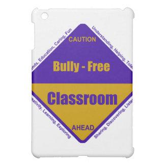 Bully - Free Classroom iPad Case