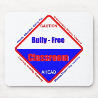 Bully - Free Classroom Mouse Pad