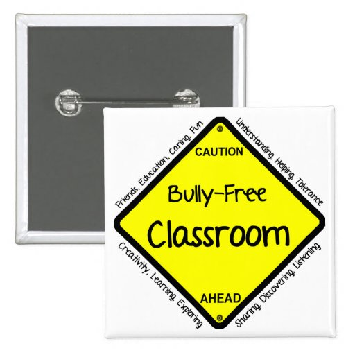 Bully Free Classroom Pinback Button