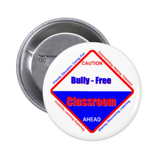 Bully - Free Classroom Pinback Button