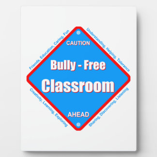 Bully - Free Classroom Plaque