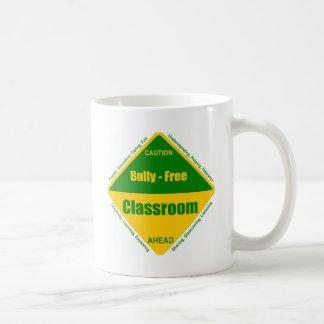 Bully - Free Classroom Products Coffee Mug