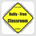 Bully - Free Classroom Square Sticker