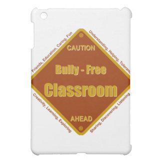 Bully - Free School Classroom iPad Mini Covers